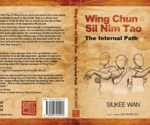 Book jacket of Wing Chun Sil Nim Tao by Siukee Wan